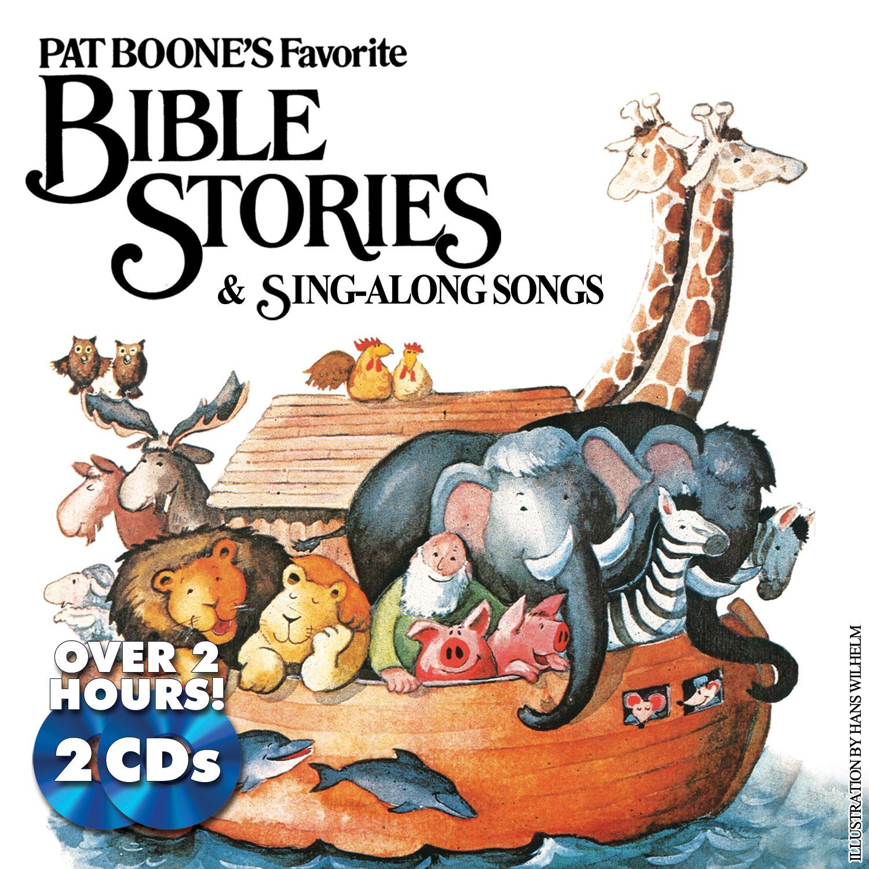 Pat Boone - Pat Boone's Favorite Bible Stories & Sing-Along Songs